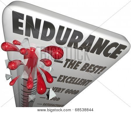 Endurance word on a thermometer or barometer measuring your level of stamina