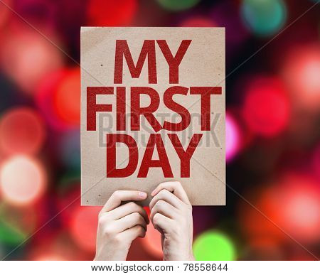 My First Day card with colorful background with defocused lights poster