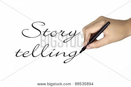 Story Telling Words Written By Human Hand