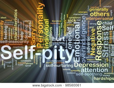 Background concept wordcloud illustration of self-pity glowing light