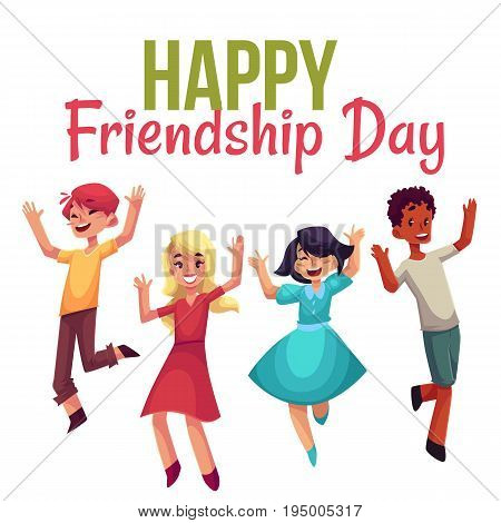 Happy friendship day greeting card design with happy children, boys and girls, jumping in excitement, cartoon vector illustrations isolated on white background. Happy, cheerful cartoon style kids