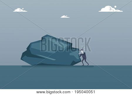 Business Man Pushing Big Stone Professional Problem Crisis Concept Flat Vector Illustration