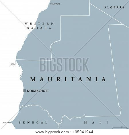 Mauritania political map with capital Nouakchott. Islamic republic and Arab country in the Maghreb region of Western Africa.  Gray illustration isolated on white background. English labeling. Vector.
