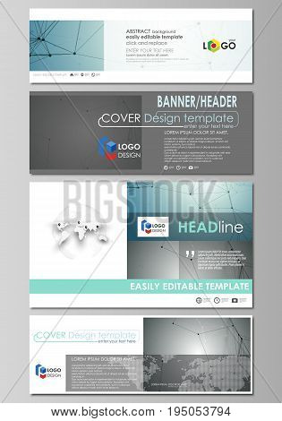 Social media and email headers set, modern banners. Business templates. Easy editable abstract design template, vector layouts in popular sizes. Geometric background, connected line and dots. Molecular structure. Scientific, medical, technology concept.