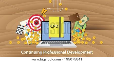cpd continuing professional development with laptop goals target chart and money falling from sky vector