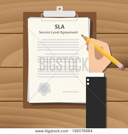 sla service level agreement illustration with business man signing a paper work on clipboard on wooden table vector