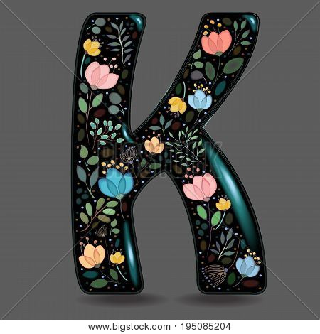 Letter K with Floral Decor. Black glared symbol. Colorful graceful flowers plants and blurs with watercolor effect. Gray background. Vector Illustration