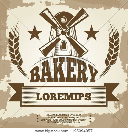 Vintage bakery poster design - bakery label with mill and wheat. Banner bakery vector illustration