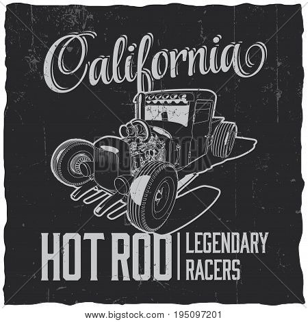 California hot rod legendary racers poster with label design for greeting cards  vector illustration
