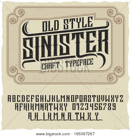Old style poster with words sinister and craft typeface on creative poster vector illustration