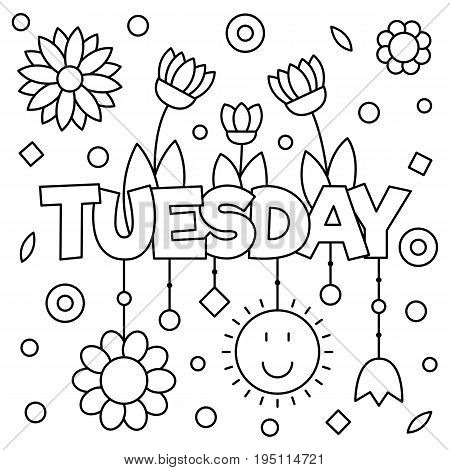 Coloring page. Vector illustration of a wek day. Tuesday.