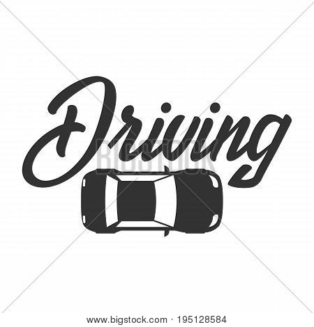 Driving School Logo And Emblem Template. Auto Education. Vector Illustration.