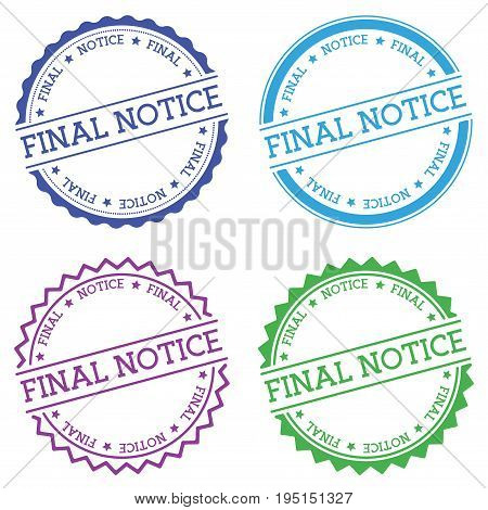Final Notice Badge Isolated On White Background. Flat Style Round Label With Text. Circular Emblem V