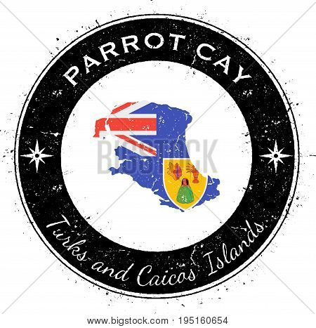 Parrot Cay Circular Patriotic Badge. Grunge Rubber Stamp With Island Flag, Map And Name Written Alon
