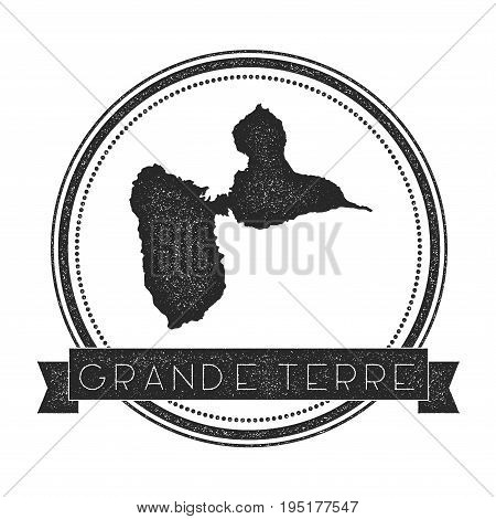 Grande-terre Map Stamp. Retro Distressed Insignia. Hipster Round Badge With Text Banner. Island Vect