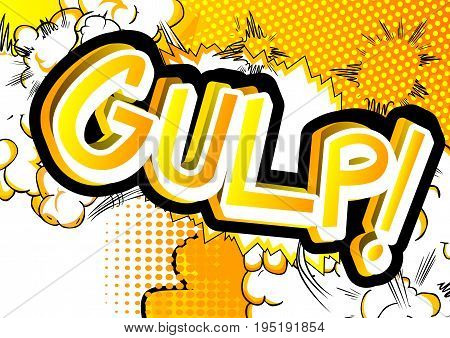 Gulp! - illustrated comic book style expression.