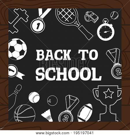 Chalkboard Wooden Background School Sport Icons Vector Illustration.