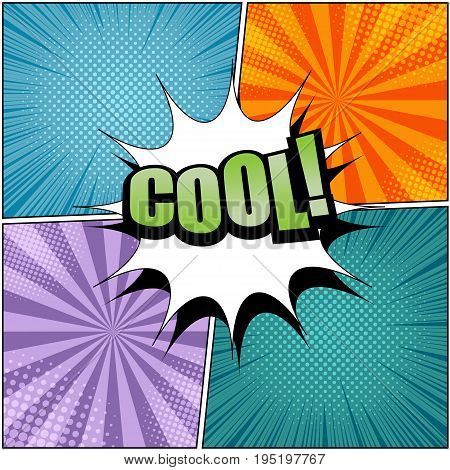 Comic Cool wording template with white speech bubble on four different colorful backgrounds in pop art style. Vector illustration