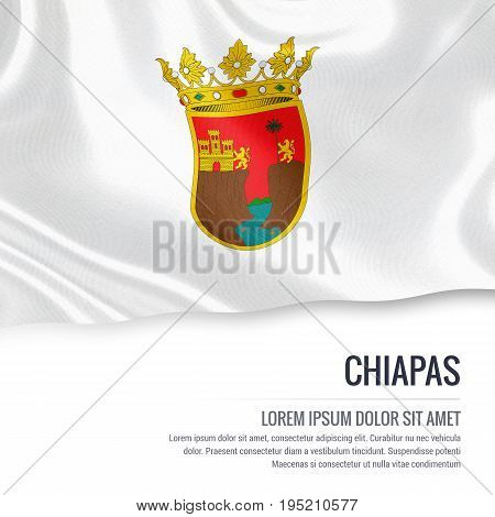 Mexican state Chiapas flag waving on an isolated white background. State name and the text area for your message. 3D illustration.
