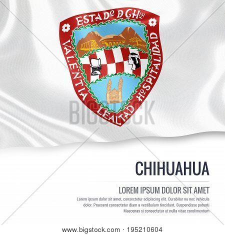 Mexican state Chihuahua flag waving on an isolated white background. State name and the text area for your message. 3D illustration.