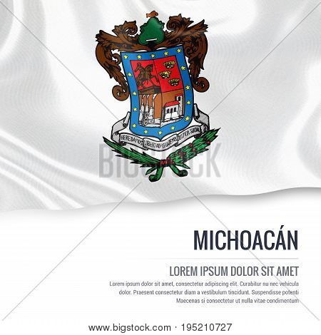 Mexican state Michoacan flag waving on an isolated white background. State name and the text area for your message. 3D illustration.