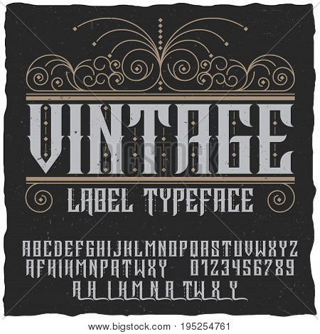 Vintage label typeface poster with alphabet and figures on the black background vector illustration