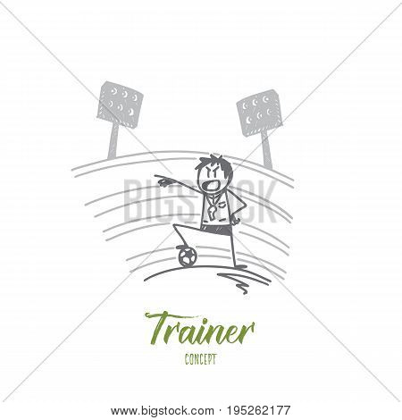 Trainer concept. Hand drawn trainer and football soccer tournament. Coach on the football field isolated vector illustration.