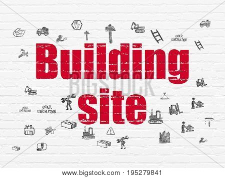 Building construction concept: Painted red text Building Site on White Brick wall background with  Hand Drawn Building Icons