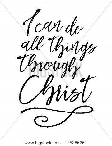 I can do all things through Christ Biblical Typographic Art brush script scripture verse vector art with swash accent poster