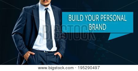 Personal Branding concept. leader (businessMan manager) stands next to the banner with text Build Your Personal Brand.