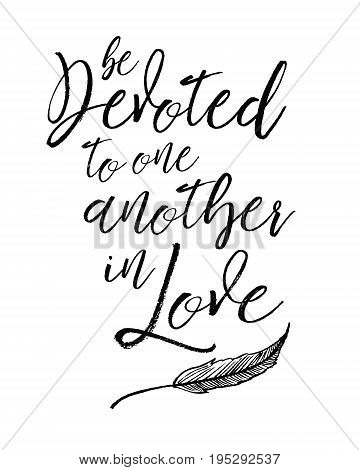 Be devoted to one another in love Biblical Typographic Art brush script scripture verse vector art with leaf accent