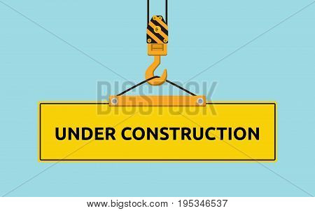 under construction signboard with crane and hook vector graphic