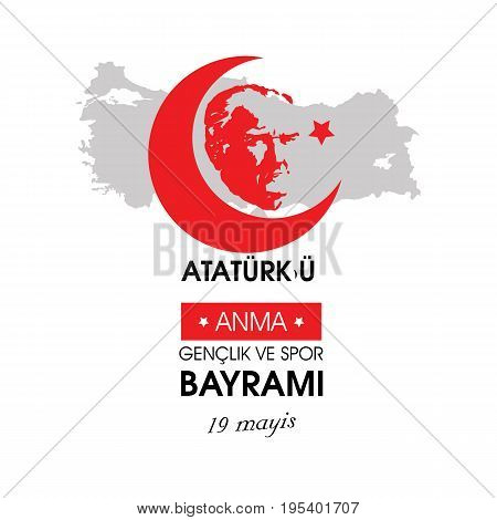 19 mayis Ataturk'u anma, genclik ve spor bayrami. Translation from turkish: 19th may commemoration of Ataturk, youth and sports day. Turkish holiday greeting card vector