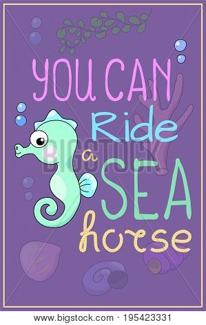 Cute seahorse cartoon vector illustration. Underwater animal of tropical seashore. Snorkeling or diving poster. Undersea wildlife cartoon postcard. Sea animal horse fish nursery decor. Seashore poster