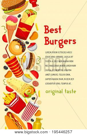 Fast food burgers poster for restaurant or fastfood cafe. Vector design template of cheeseburger and hamburger sandwiches or hot dog, pizza and dessert cakes with ice cream and french fries or donuts