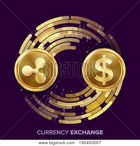 Digital Currency Money Exchange Vector. Ripple Coin, Dollar. Fintech Blockchain. Gold Coins With Digital Stream. Cryptography. Conversion Operation. Business Investment