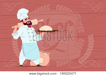 Chef Cook Holding Flour And Dough Smiling Cartoon Chief In White Restaurant Uniform Over Wooden Textured Background Flat Vector Illustration