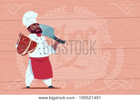 African American Chef Cook Holding Cleaver Knife And Meat Smiling Cartoon Chief In White Restaurant Uniform Over Wooden Textured Background Flat Vector Illustration