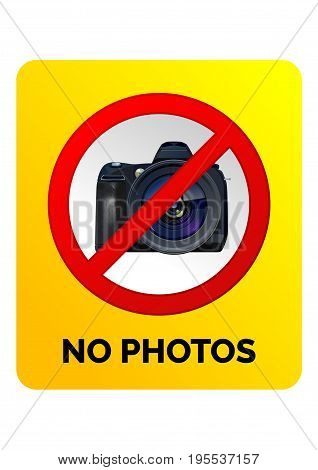 No photography sign. Vector illustration on yellow background.