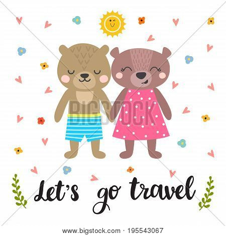 Let's Go Travel. Cute Postcard With Two Funny Bears. Hand Drawn Lettering