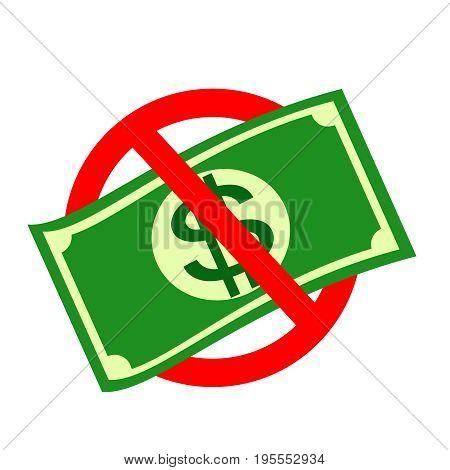 Ban of money. Stock vector illustration for poster, greeting card, website, ad, business presentation, advertisement design