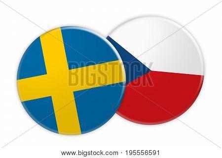 News Concept: Sweden Flag Button On Czech Republic Flag Button 3d illustration on white background