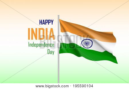 India independence day poster. Flag wind waving on pole. Political and public life concept. Realistic vector illustration on white background