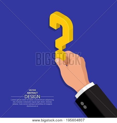 The hand of the person holds a question mark.Isometric illustration.The concept of a raising of a question in business.Difficulty obstacle solution at the businessman.3D style.Vector illustration.