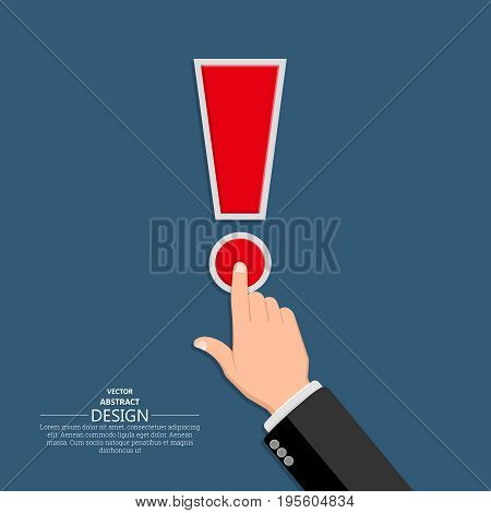 The hand in a suit clicks on exclamation point.Concept of a call danger alarm.Vector illustration in flat style.