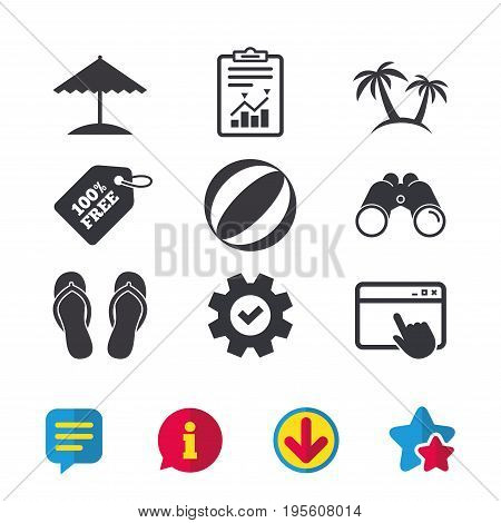 Beach holidays icons. Ball, umbrella and flip-flops sandals signs. Palm trees symbol. Browser window, Report and Service signs. Binoculars, Information and Download icons. Stars and Chat. Vector