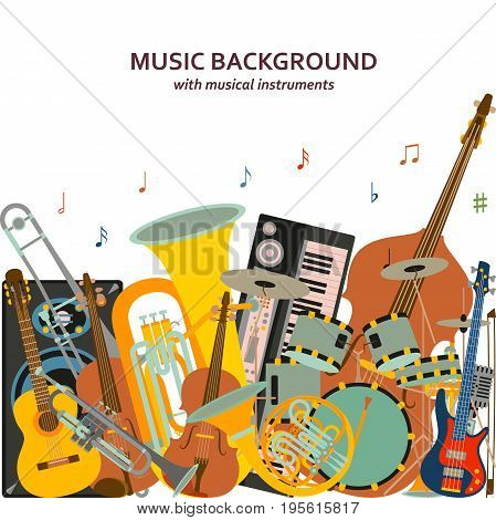 Music background made of different musical instruments, treble clef and notes. Colorful vector illustration.