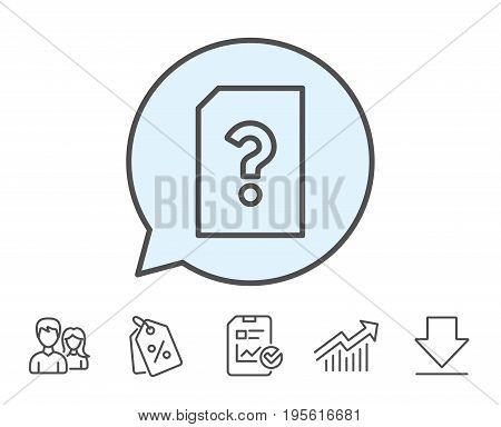 Unknown Document line icon. File with Question mark sign. Untitled Paper page concept symbol. Report, Sale Coupons and Chart line signs. Download, Group icons. Editable stroke. Vector
