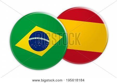 News Concept: Brazil Flag Button On Spain Flag Button 3d illustration on white background