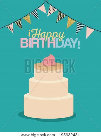 color pastel poster with decorative flags to party and multi-storey cake and text happy birthday vector illustration